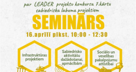 """Seminārs """"LEADER atbalsts sabiedriskā labuma iniciatīvām"""""""